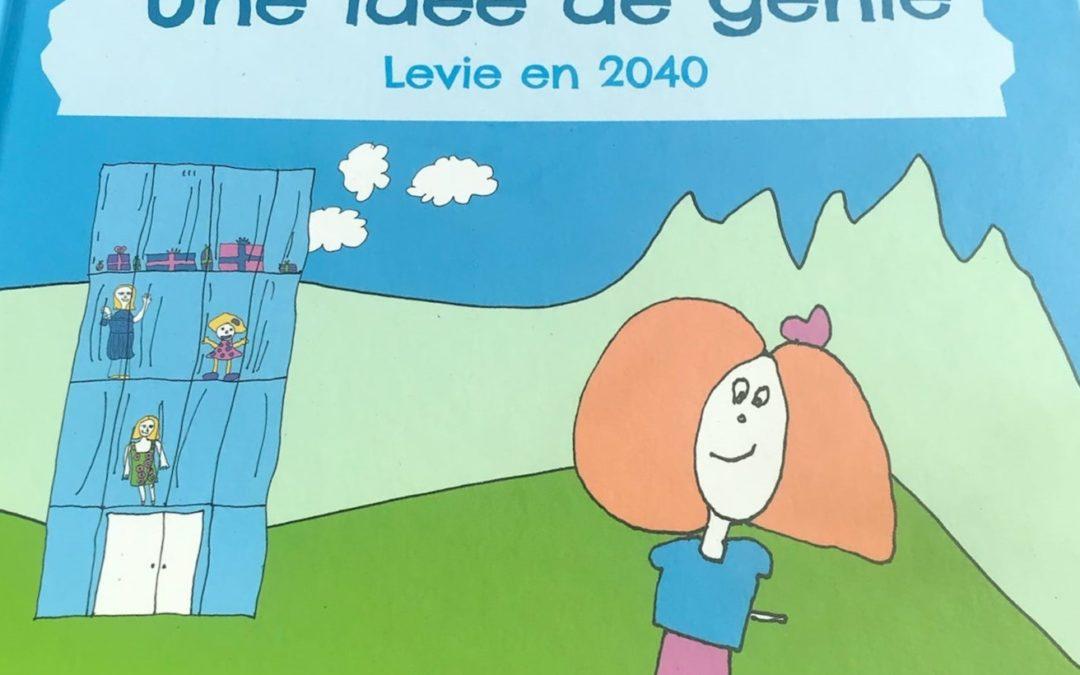 """Un nouveau titre dans la collection Una Volta C'era : """"Une idée de génie – Levie en 2040"""""""